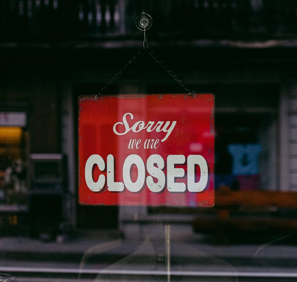 Sorry we are closed - business interruption